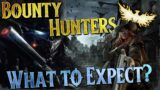 BOUNTY HUNTERS | An Overview and Comparison | Ashes of Creation