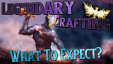 LEGENDARY CRAFTING | An Overview and Comparison | Ashes of Creation