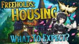FREEHOLD HOUSING | What To Expect? | Ashes of Creation